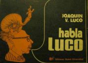 Joaquín v. luco. habla luco