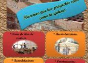 Construcciones, remodelaciones, mantenimiento