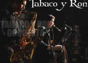 Orquesta bailable tabaco y ron