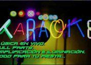 Karaoke para tu fiesta, musica en vivo y mucho mas...