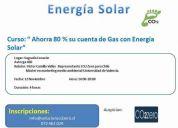 """Curso: """" ahorra 80 % su cuenta de gas con energía solar"""""""