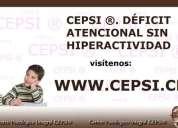 Cepsi ®. dÉficit atencional sin hiperactividad