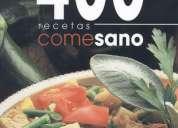 400 recetas come sano: basadas en la dieta mediterránea.