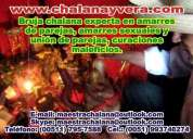 Amarres ,curaciones con la maestra chalana