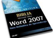 La biblia de word, excel, power point y access 2007 (manuales)