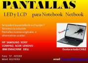 Pantallas para notebook  led & lcd