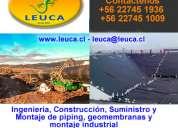 Ingeniería, construccion, suministro y montaje de piping, geomembranas y montaje industrial - calam